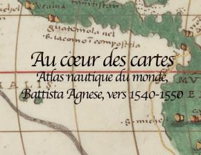 Atlas nautique du monde (1540-1550) par Battista Agnese